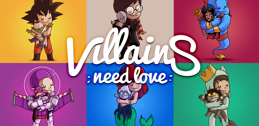 Villains need love